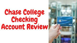 Chase College Checking Account Review | Benefits, Minimum Balance Limit, Interest Rate
