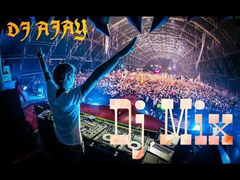 Dj mix || 2017 best song || DJ AJAY