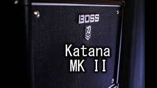 Boss Katana 50 MK II - The Boss Gets an Upgrade