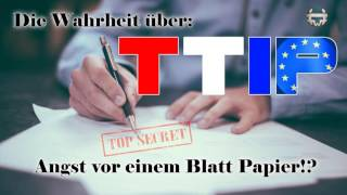 TTIP - Angst vor einem Blatt Papier?