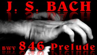 Johann Sebastian BACH: Prelude No. 1, C Major, BWV 846 [v03]
