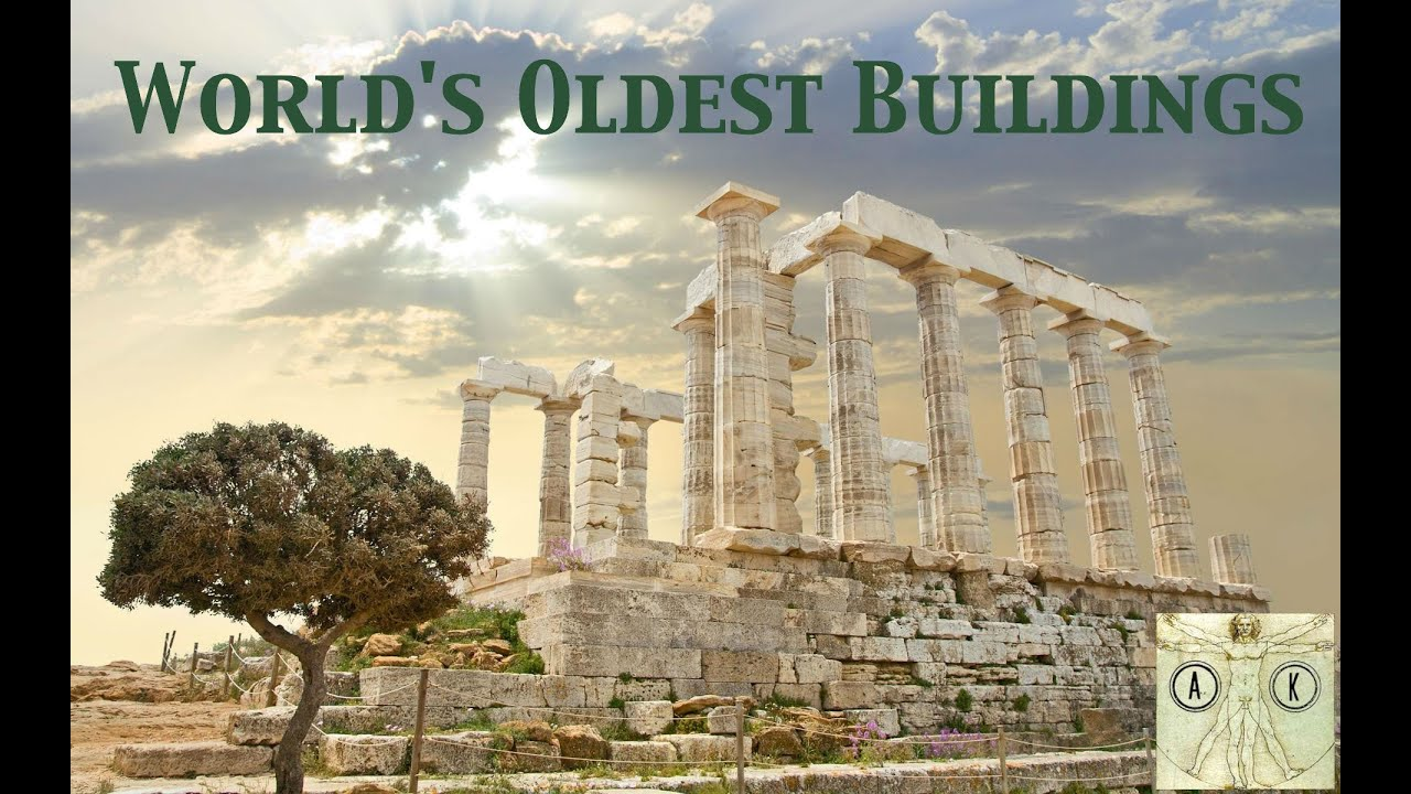The oldest building in the world