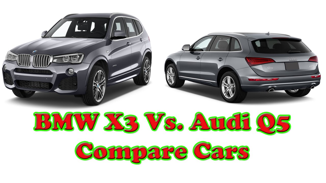 BMW X3 Vs Audi Q5  Compare Cars  YouTube