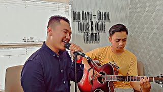 Gambar cover Adu Rayu - Glenn & Tulus feat Yovie Widianto (Cover) Salah Satu Cover Terbaik
