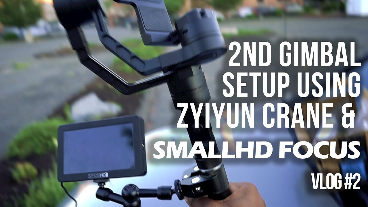 vlog 2 zhiyun crane smallhd focus the perfect setup. Black Bedroom Furniture Sets. Home Design Ideas