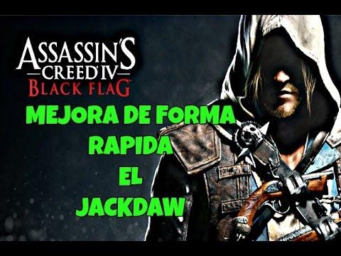 Assassin's Creed Black Flag- MEJORA DE FORMA RAPIDA EL JACKDAW!!!!