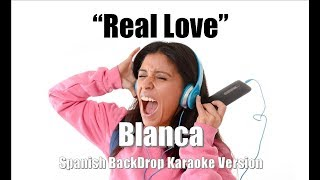 "Blanca ""Real Love"" BackDrop Spanish Christian Karaoke"