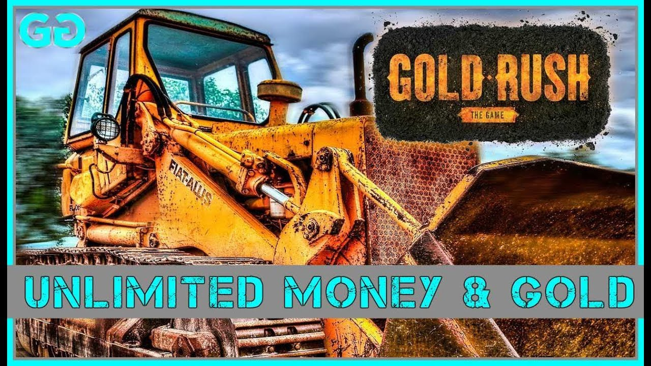 How To Get Unlimited Money Gold Gold Rush The Game