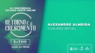 III Conf. Cultura Cristã - Pedro Dulci | Alexandre Henrique Almeida - 06/05/21