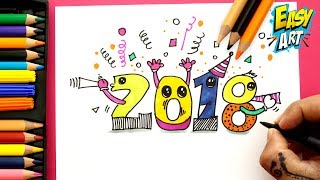 Como Dibujar Feliz Años Nuevo 2018   How to Draw Happy New Year 2018