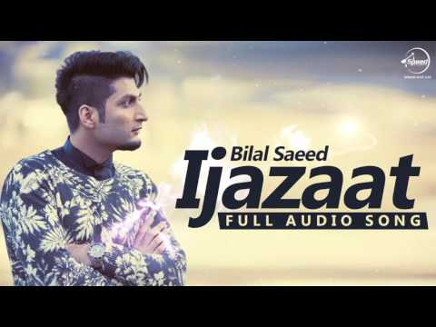 Ijazaat ( Full Audio Song) | Bilal Saeed Feat Shortie & Young Fateh | Punjabi Song | Speed Records