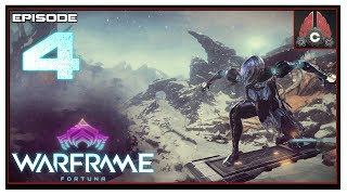 Let's Play Warframe: Fortuna With CohhCarnage - Episode 4