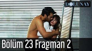Dolunay 23. Bölüm 2. Fragman
