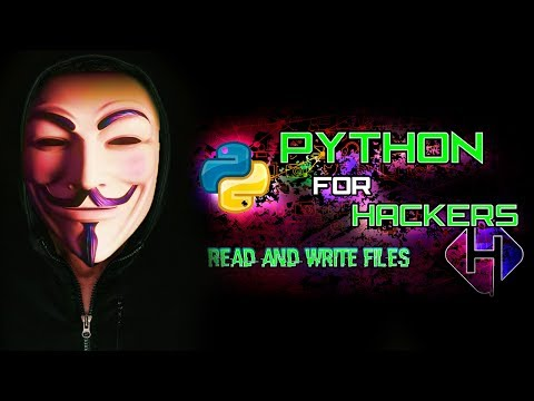 Python Programming For Hackers - Lesson 8 - Read & Write Files