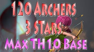 *INSANE* 120 Archer 3 Star on Max TH10 Base! Crazy 5 Golems + Ram! | Clash of Clans