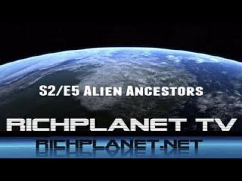 RichPlanet.Net: S2/E5: Alien Ancestors