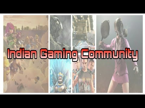 INDIAN GAMING COMMUNITY  - JOIN GAMERS