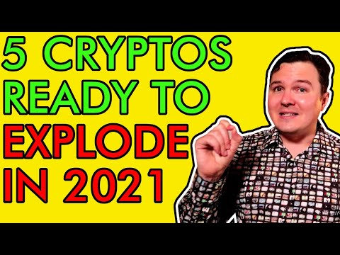 TOP 5 CRYPTOS SET TO EXPLODE IN 2021!!! BEST ALTCOINS