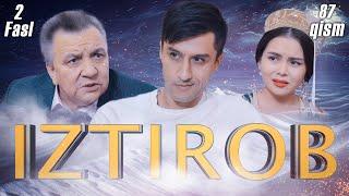 Iztirob (O'zbek serial) I Изтироб (Ўзбек сериал) 87 - Qism 2-Fasl