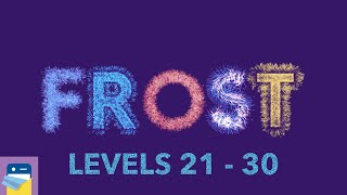 FROST: Levels 21 22 23 24 25 26 27 28 29 30 Walkthrough Solutions & Gameplay (by kunabi brother)