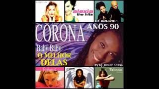 O MELHOR DELAS ANOS 90 ( Taleesa, La Bouche, Corona, Le Click, Regina....)