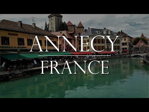 Annecy, France in a Day
