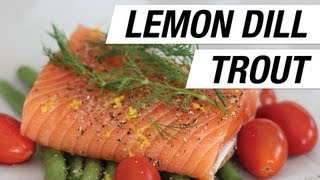 Lemon Dill Trout Cooked In Parchment Paper Recipe - The Hot Plate