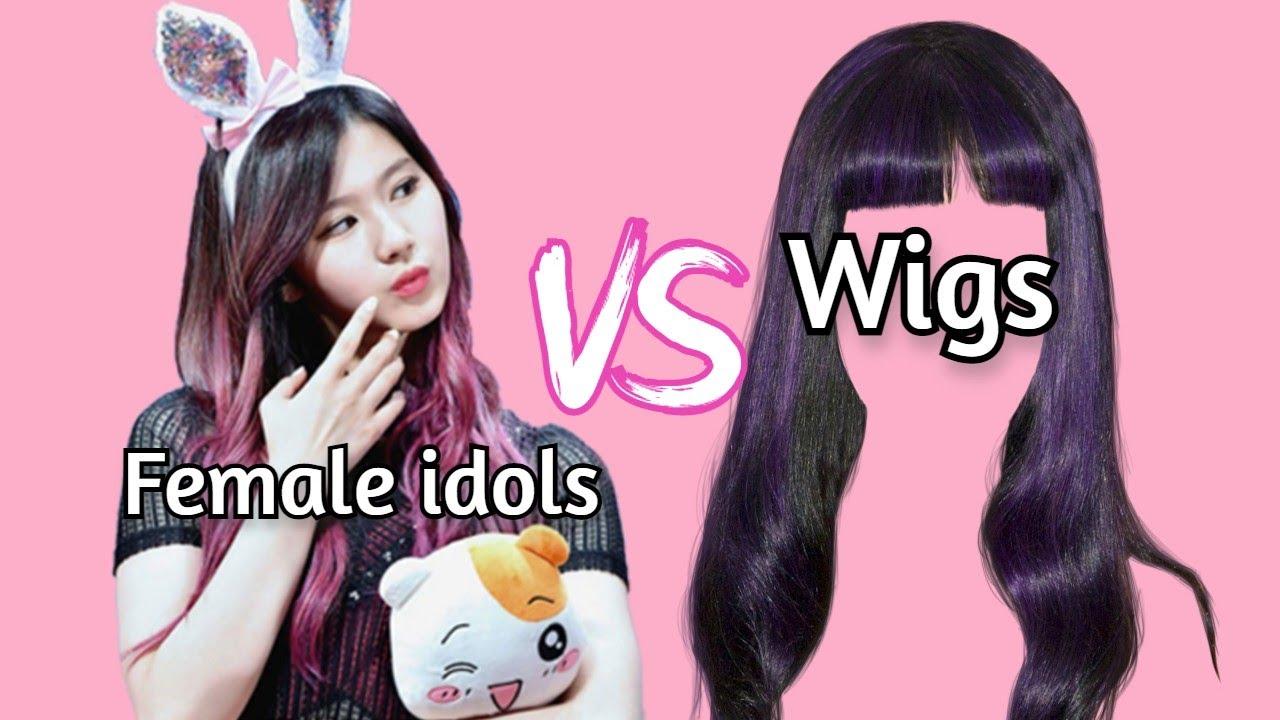 Female Idols VS WIGS