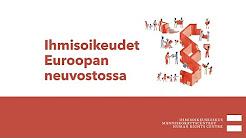 Luento 3 - Euroopan neuvoston ihmisoikeusjärjestelmä