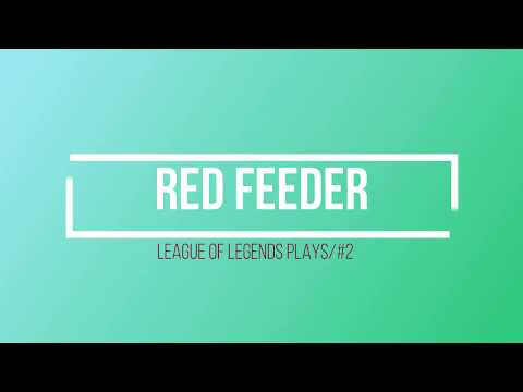League Of Legends plays/ #2