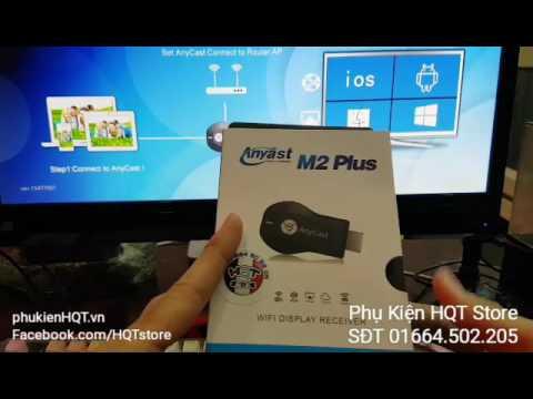 Hướng dẫn chuyển hình ảnh từ điện thoại lên tivi bằng HDMI không dây Anycast – 370k – 0364502205