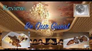 REVIEW: Be Our Guest Restaurant - Walt Disney World