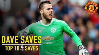 David De Gea39s Top 10 Premier League Saves  Dave Saves  Manchester United
