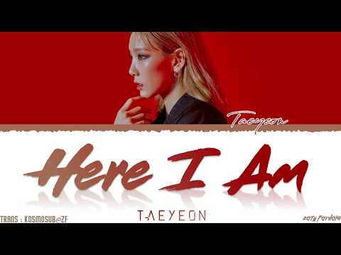 Taeyeon 태연 'here I Am' Lyrics Color Coded_han_rom_eng