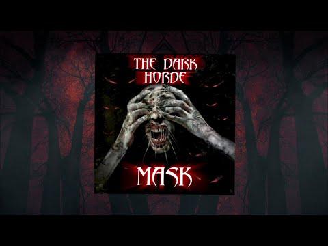 The Dark Horde - Mask (Official Lyric Video)