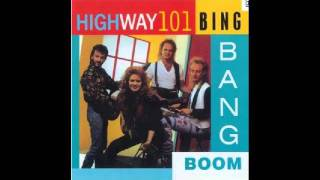 Watch Highway 101 Bing Bang Boom video