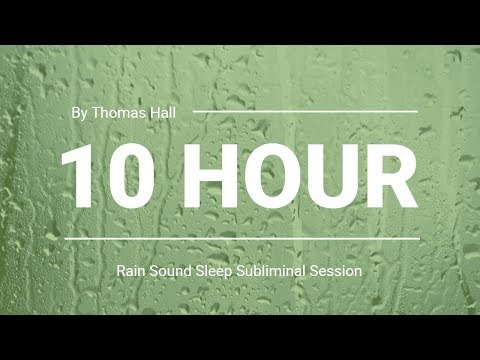 Motivation to Break Your Bad Habits - (10 Hour) Rain Sound - Sleep Subliminal - By Thomas Hall