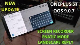 ONEPLUS 5T: NEW UPDATE OXYGEN OS 9.0.7