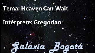 Baixar GREGORIAN - HEAVEN CAN WAIT