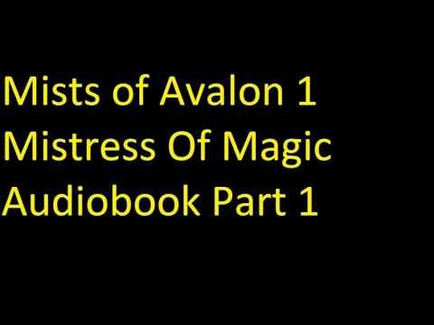 Mists of Avalon 1   Mistress Of Magic Audiobook Part 1