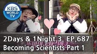 Video 2Days & 1Night Season3 : Becoming Scientists Part 1 [ENG, THA / 2018.05.20] download MP3, 3GP, MP4, WEBM, AVI, FLV Juli 2018