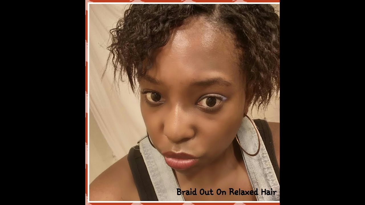 BraidOut on relaxed short hair! - YouTube