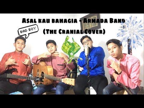 Armada Band - Asal Kau Bahagia (The Cranial Cover)
