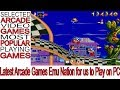 Latest Arcade Games Emu Nation for us to Play on PC