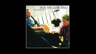 Roy Hellvin Trio - I