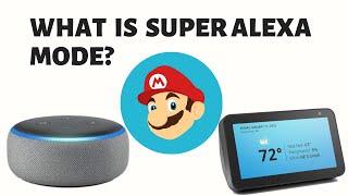 What Is Super Alęxa Mode?