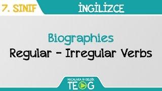 Biographies - Regular - Irregular Verbs
