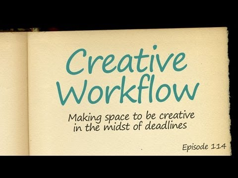 CMD 114: Creative Workflow