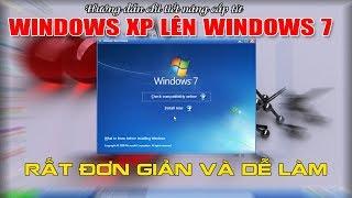 Chu Đặng Phú hướng dẫn chi tiết NÂNG CẤP WINDOWS XP LÊN WINDOWS 7 MỚI NHẤT 2018 ĐƠN GIẢN VÀ DỄ LÀM