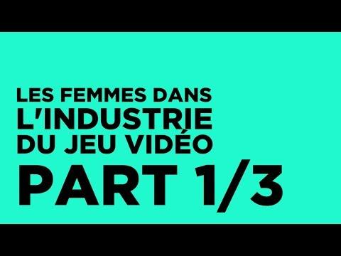Les femmes dans l'industrie du jeu vidéo - Partie 1 | SELL 2017